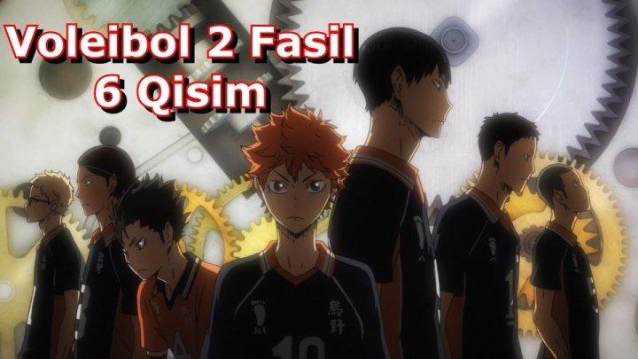 Voleibol 2 Fasil 6 Qisim 6-25 ( O'zbek Tilida Anime HD )
