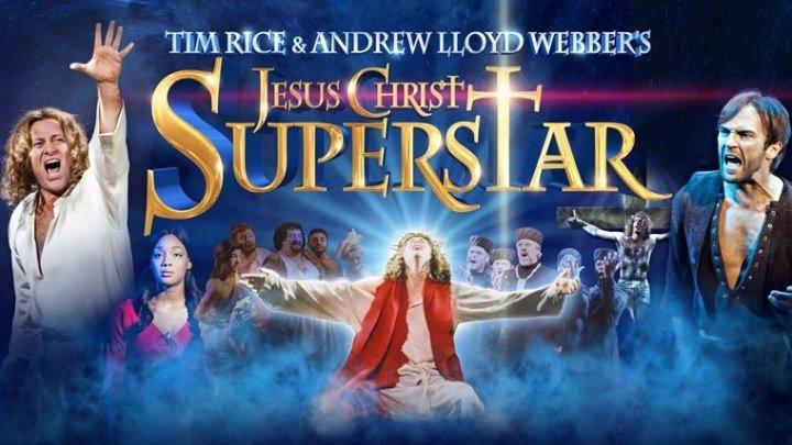 Песни молодости - 'Иисус Христос - Суперзвезда' . Самое время вспомнить