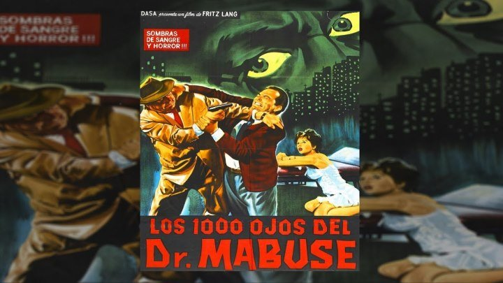 Тысяча глаз доктора Мабузе (Франция, Италия, ФРГ 1960) 16+ Триллер, Детектив