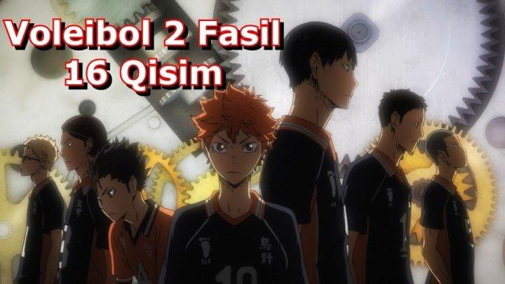 Voleibol 2 Fasil 16 Qisim 16-25 ( O'zbek Tilida Anime HD )