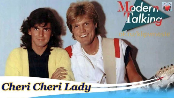Modern Talking - Cheri Cheri Lady (1985)