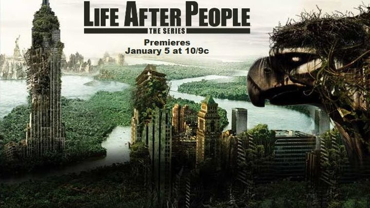 Жизнь после людей (2009) 14 серия.