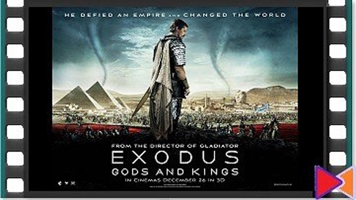 Исход: Цари и боги [Exodus: Gods and Kings] (2014)