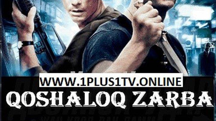 QO'SHALOQ ZZARBA (JAN KLOD VANDAM) JAHON KINOSI WWW.1PLUS1TV.ONLINE