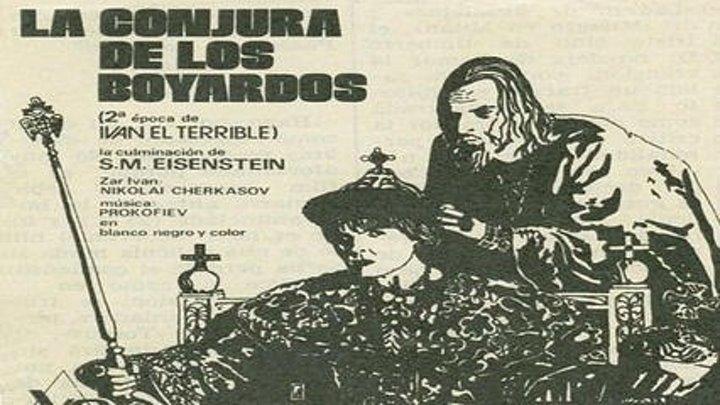 Iván El Terrible II La conjura de los Boyardos (1944) VOSE