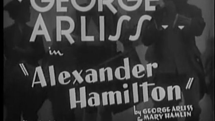 """ Александр Гамильтон "" ( историч. фильм . 1931 )"