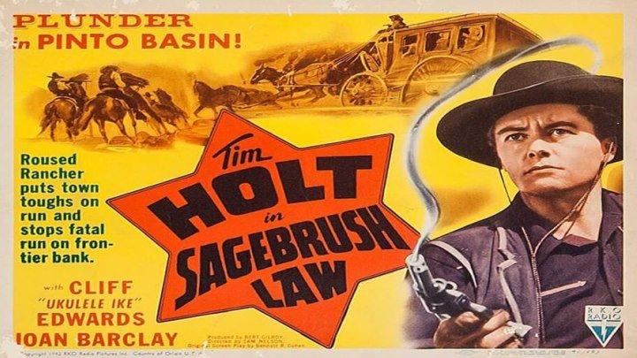 Sagebrush Law starring Tim Holt!