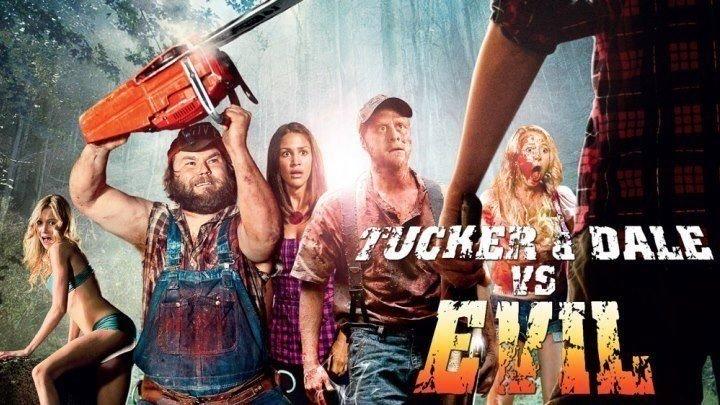 Убойные каникулы Tucker & Dale vs Evil (2010). ужасы, комедия