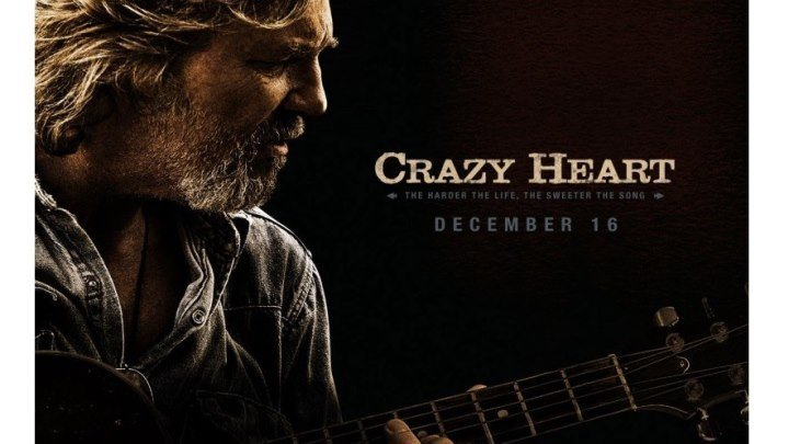 """Сумасшедшее сердце / Crazy Heart"" 2009"