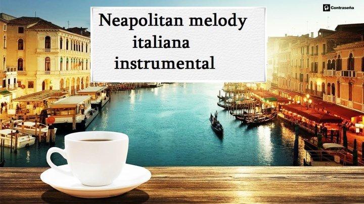 Neapolitan melody italiana instrumental