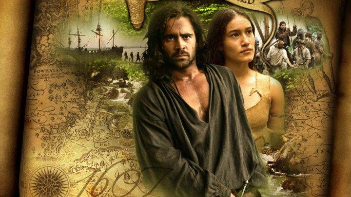 Новый Свет (2005) драма, мелодрама, биография, история