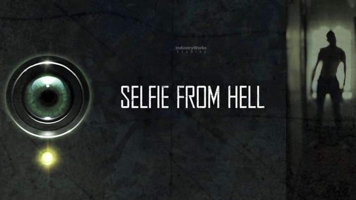 Селфи из ада / Selfie from Hell (2018)