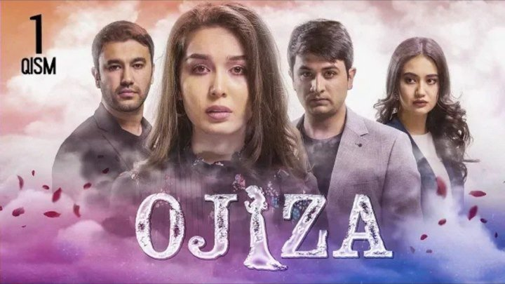 Ojiza (o'zbek serial) Ожиза (узбек сериал) 1-qism.