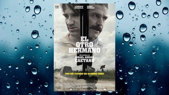 Другой брат фильм (2017)