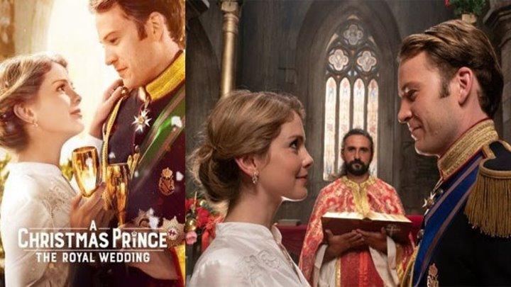 Фильм «Рождественский принц: Королевская свадьба», комедия, мелодрама, семейный, HD
