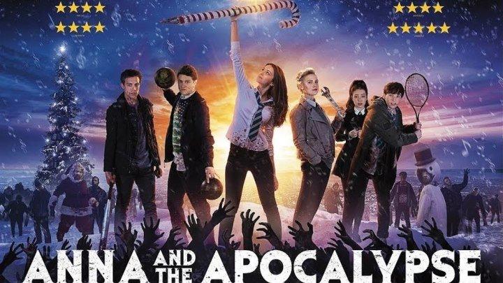 Анна и апокалипсис (2017)