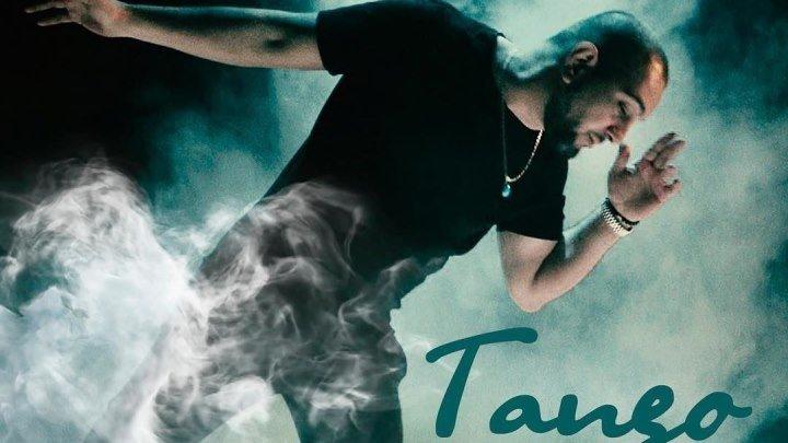 ➷ ❤ ➹Djan Edmonte -TANGO (Official Video 2019)➷ ❤ ➹
