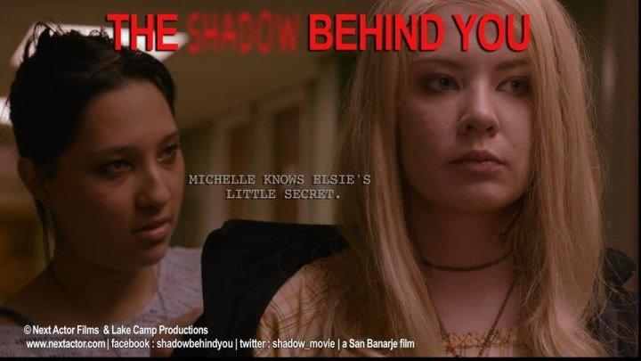 Тень позади тебя / The Shadow Behind You (2015) детектив, триллер, криминал