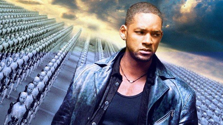 """""""Я, робот"""" _ (2004) Фантастика,боевик,триллер,детектив. (Full HD 1080p.)"""