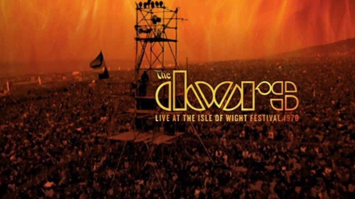 The Doors - Live At The Isle Of Wight Festival 1970