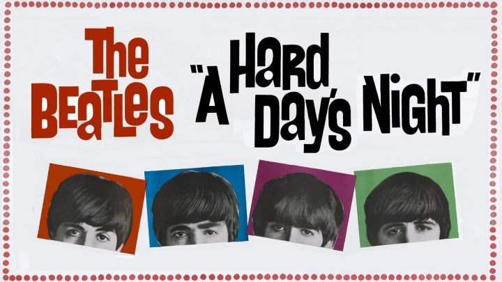 The Beatles: Вечер Трудного Дня (1964 HD) Мюзикл, Комедия, Музыка