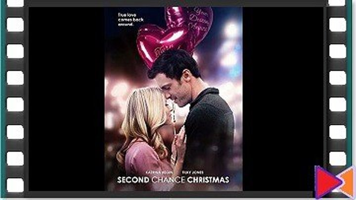 Второй шанс на Рождество [Second Chance Christmas] (2017)