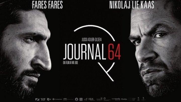 Журнал 64 (Дания, Германия 2018) +18 Драма, Триллер, Детектив, Криминал