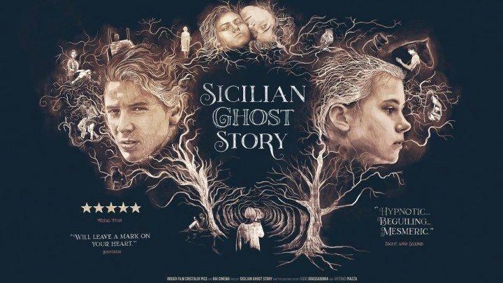 Сицилийская история призраков (2017). фэнтези, драма, мелодрама, детектив