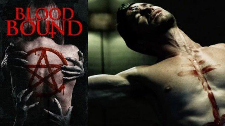 Фильм «Кровные узы», 2019 год, триллер, ужасы, HD