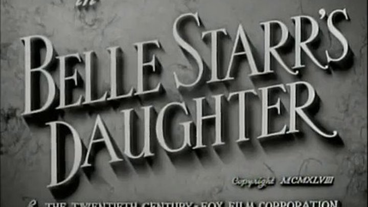 Belle Starrs Daughter (1948) / Анонс.
