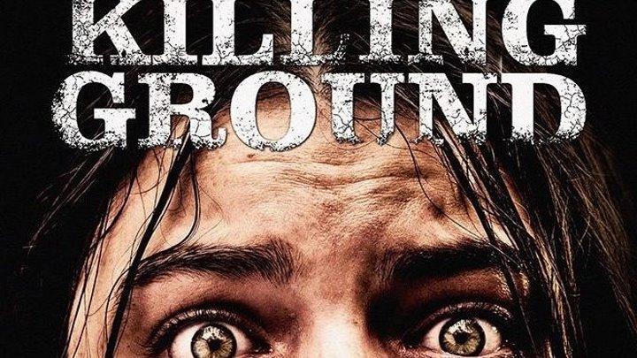 Смертоносная земля / Killing Ground (2016)