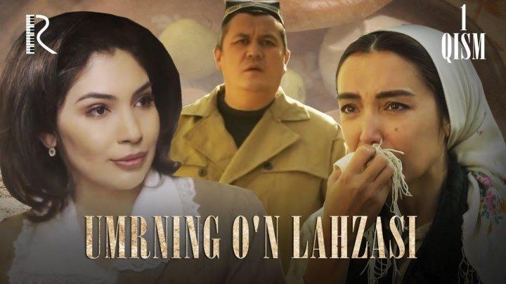 Umrning o'n lahzasi (o'zbek serial) - Умрнинг ун лахзаси (узбек сериал) 1-qism