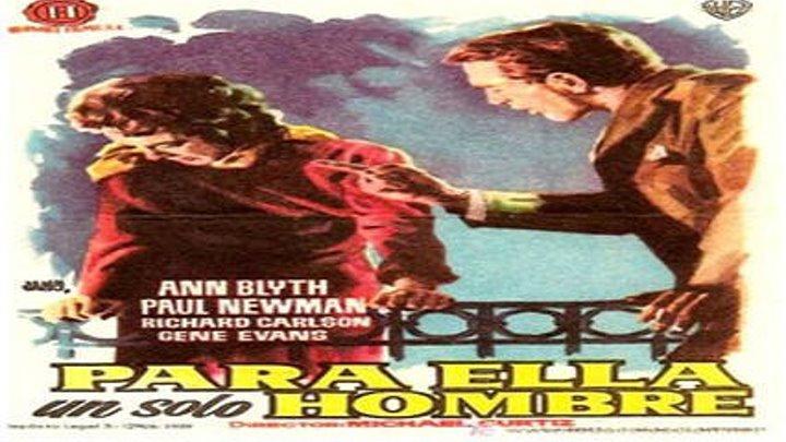 Para ella un solo hombre (1957)