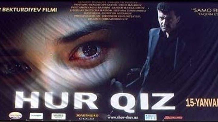 Hur qiz (uzbek kino) - Ҳур қиз (узбек кино)🎬