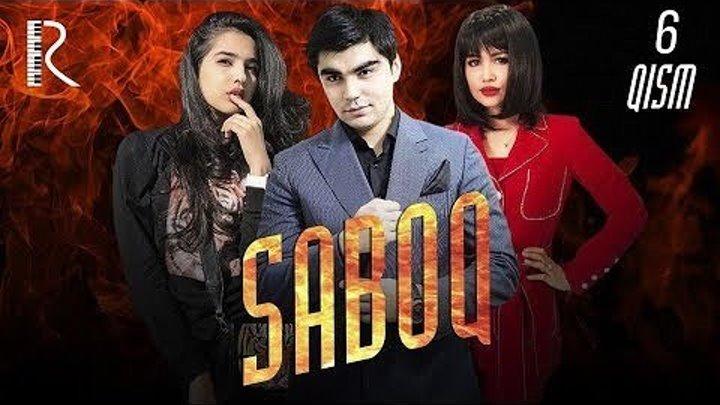 Saboq 6-qism (o'zbek serial) - Сабок (узбек сериал) 6-qism