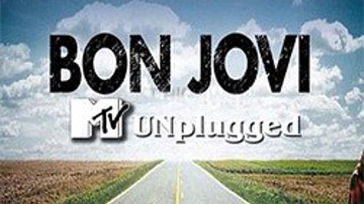 BON JOVI - MTV UNPLUGGED. 2007 - https://ok.ru/rockoboz (8686)