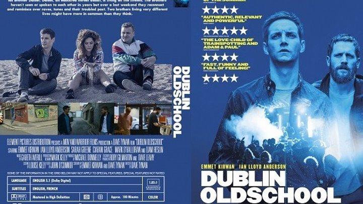 Дублинский олдскул (2018) HD
