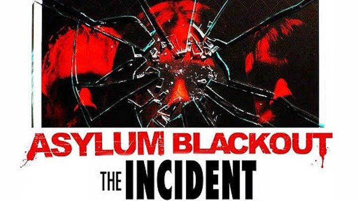 Инцидент \ The Incident (2011) \ ужасы, триллер
