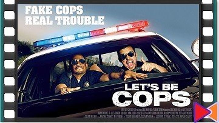 Типа копы [Let's Be Cops] (2014)