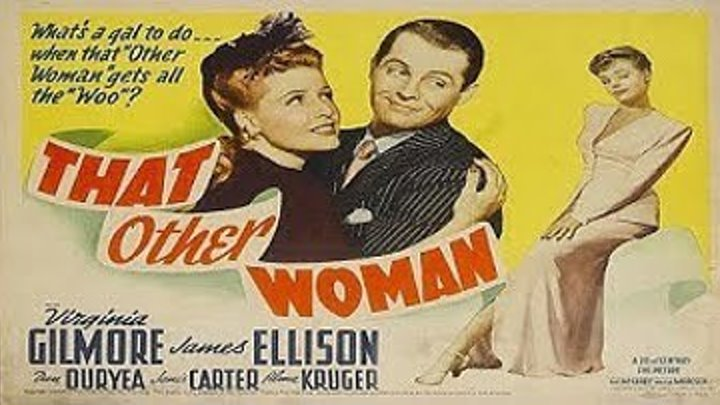 That Other Woman (1942) starring Virginia Gilmore, James Ellison, Dan Duryea, Janis Carter!
