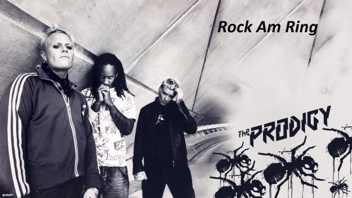 The Prodigy - Rock Am Ring (2009, full concert)