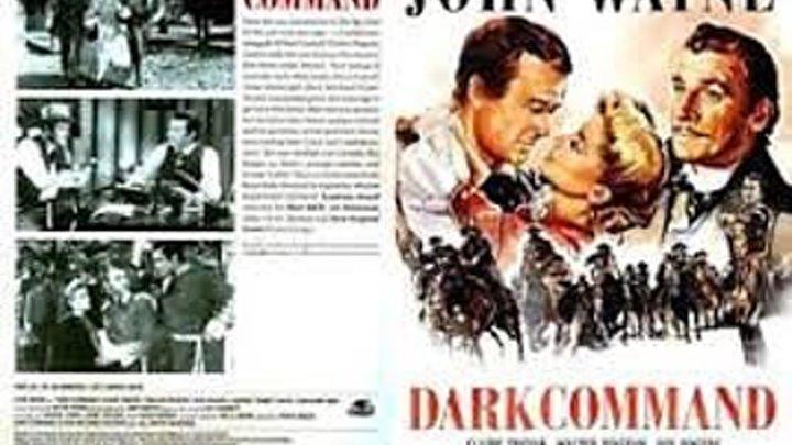 Dark Command (1940) Claire Trevor, John Wayne, Walter Pidgeon