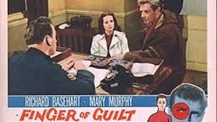 Finger of Guilt aka The Intimate Stranger (1956) Richard Basehart, Mary Murphy, Constance Cummings