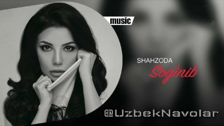 Shahzoda - Sog'inib
