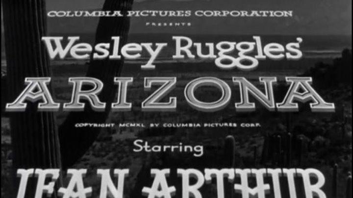 """"""" Аризона """" ( классика вестерна . 1940 )"""