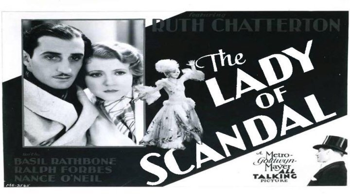 The Lady of Scandal starring Ruth Chatterton! with Basil Rathbone!