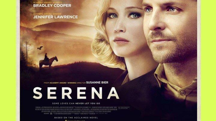 Серена - Serena.2014.