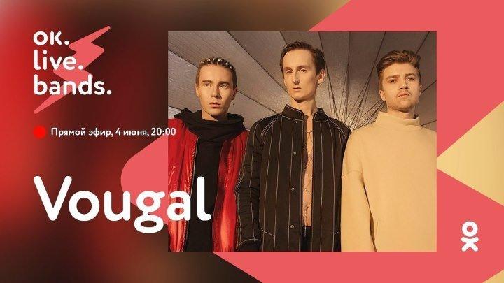 #oklivebands - VOUGAL