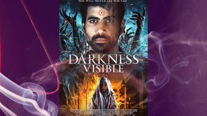 Видимая тьма (2019) Darkness Visible