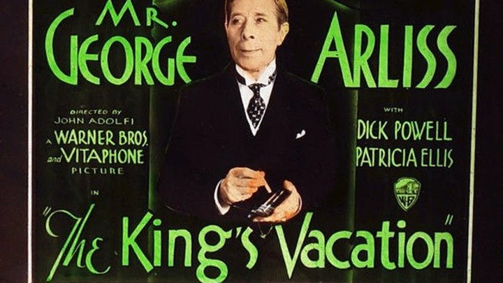 The King's Vacation (1933) George Arliss, Marjorie Gateson